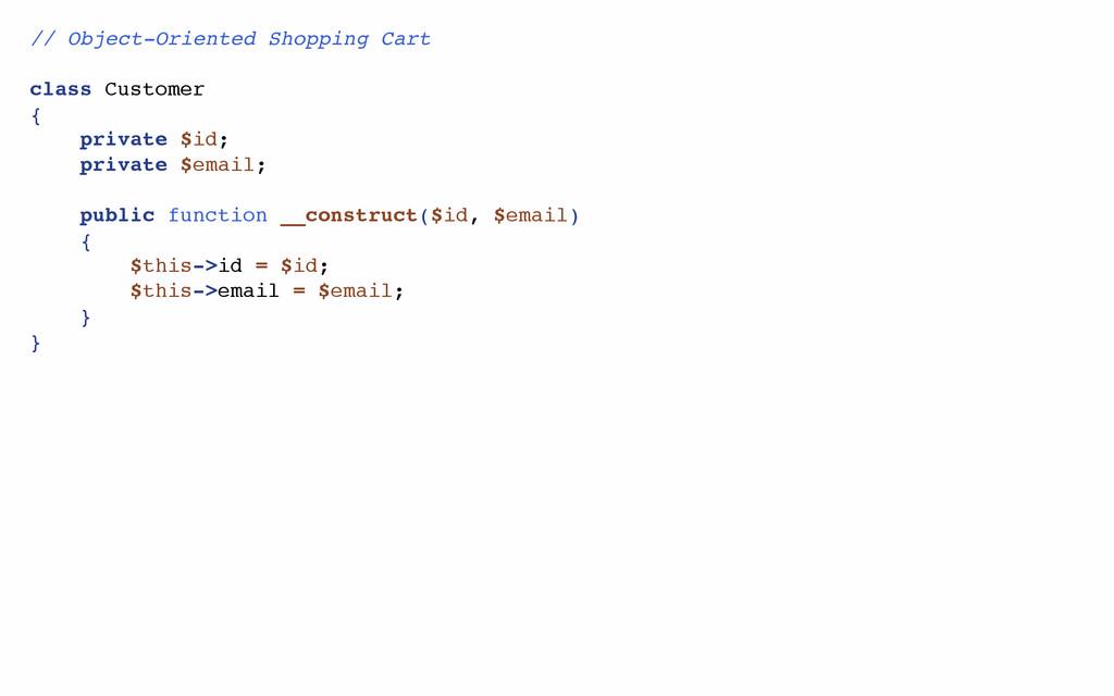 // Object-Oriented Shopping Cart class Customer...