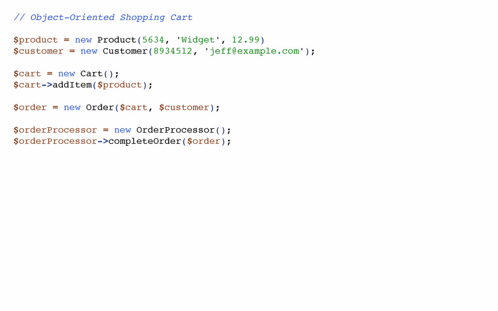 // Object-Oriented Shopping Cart $product = new...