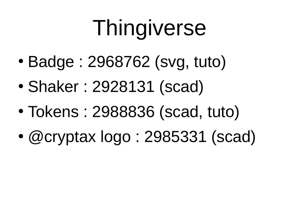 Thingiverse ● Badge : 2968762 (svg, tuto) ● Sha...