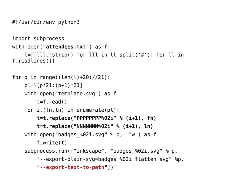#!/usr/bin/env python3 import subprocess with o...