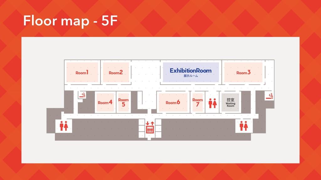 Floor map - 5F