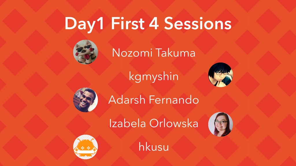Day1 First 4 Sessions ɹNozomi Takuma