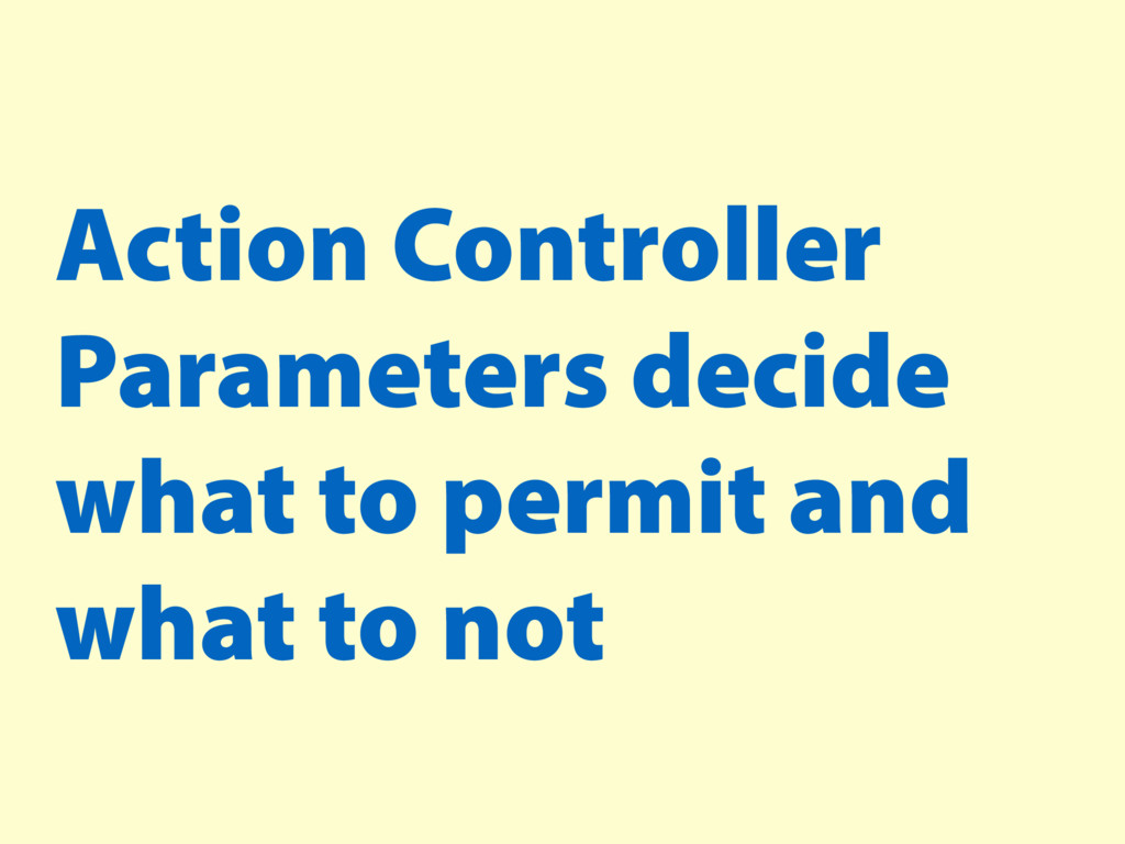 Action Controller Parameters decide what to per...