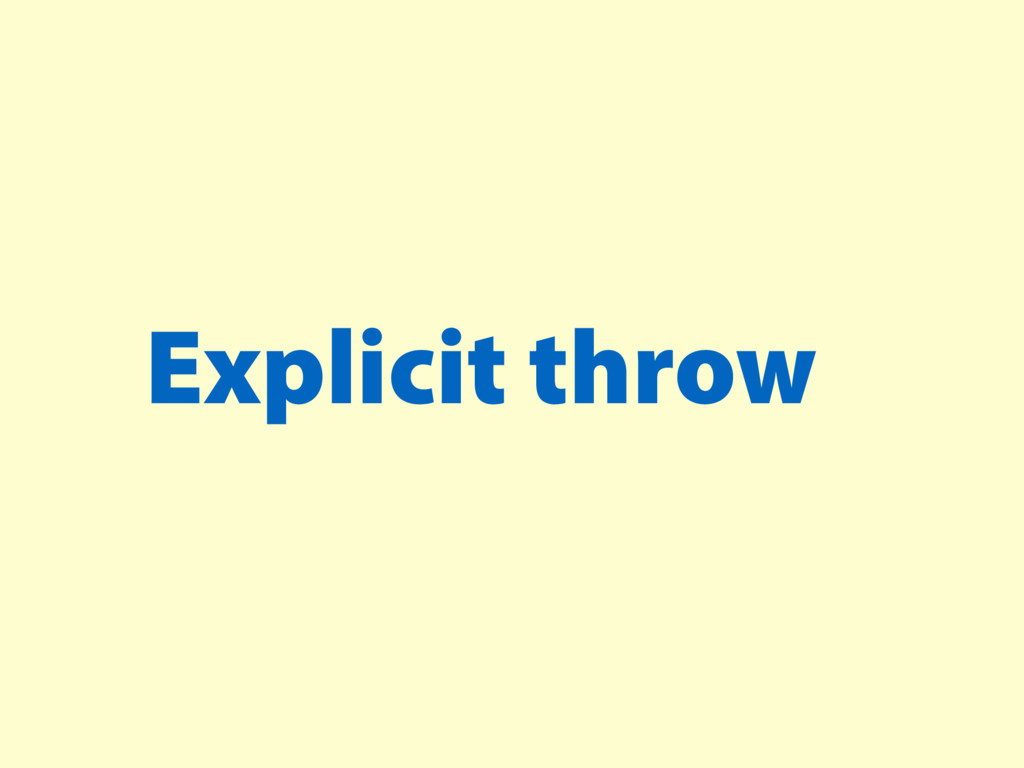 Explicit throw