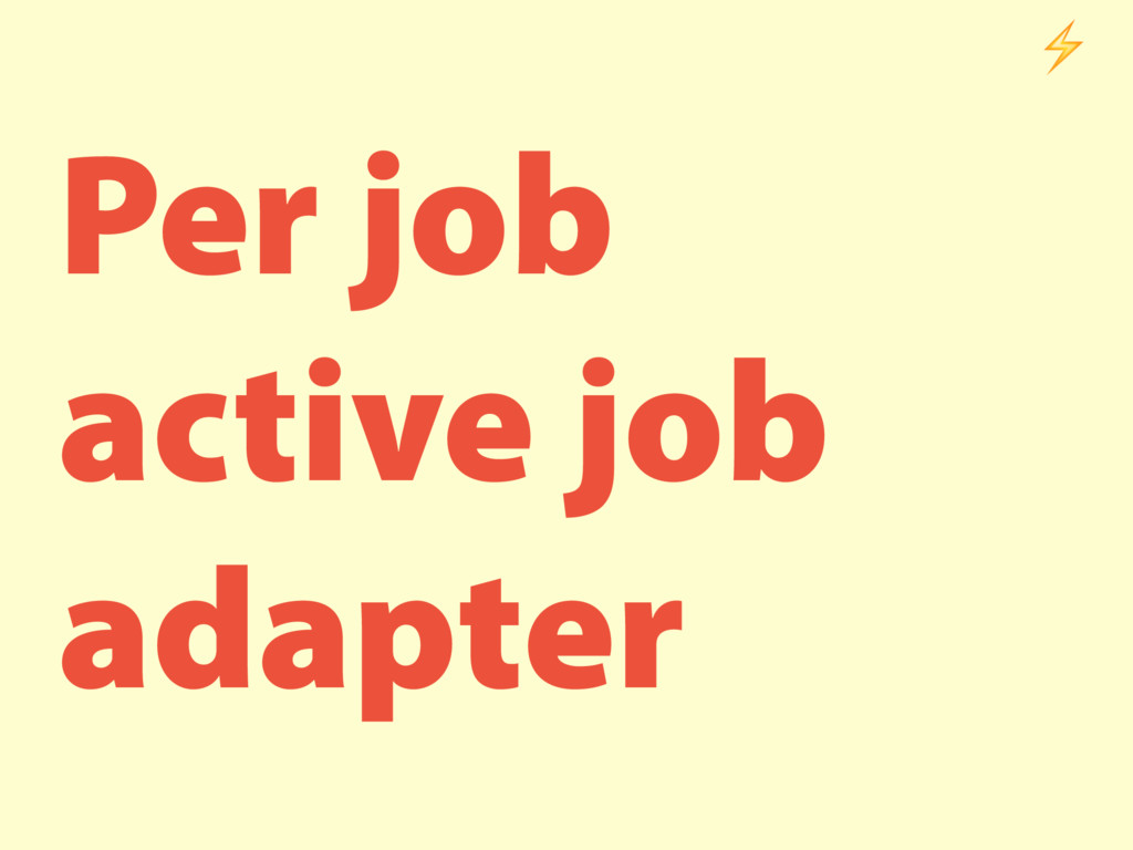 Per job active job adapter ⚡