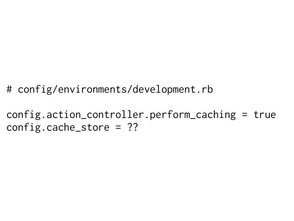 # config/environments/development.rb config.act...