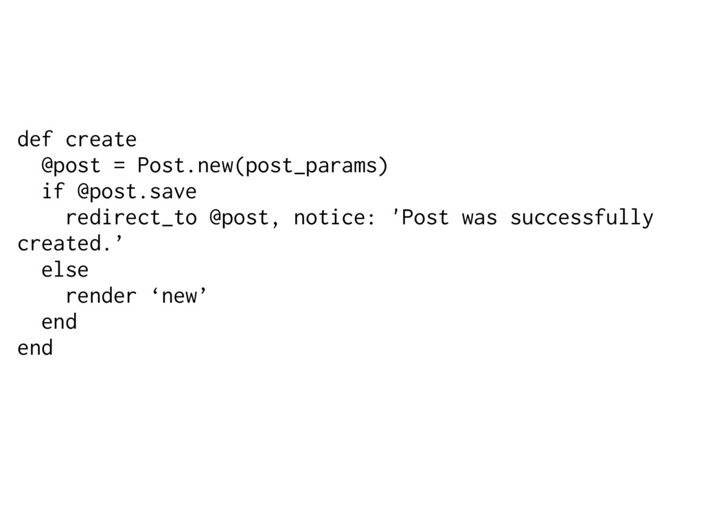 def create @post = Post.new(post_params) if @po...