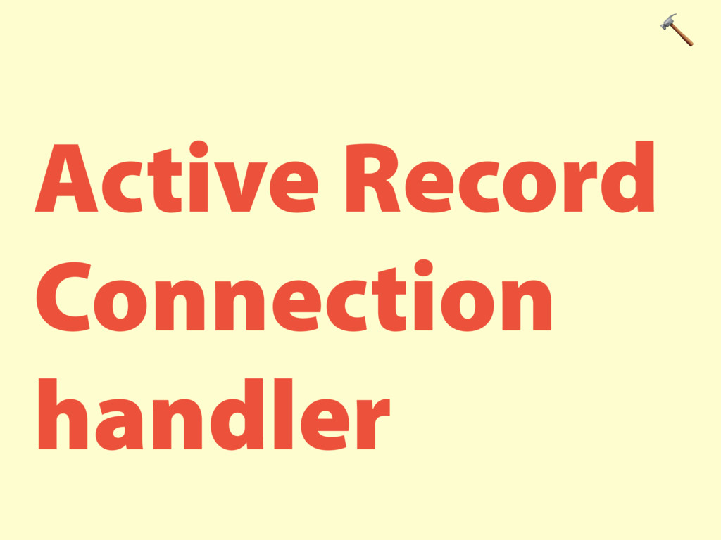 Active Record Connection handler