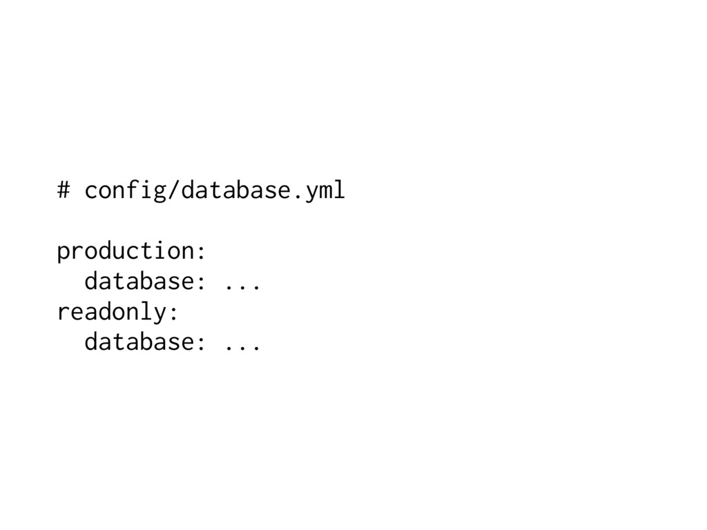 # config/database.yml production: database: ......