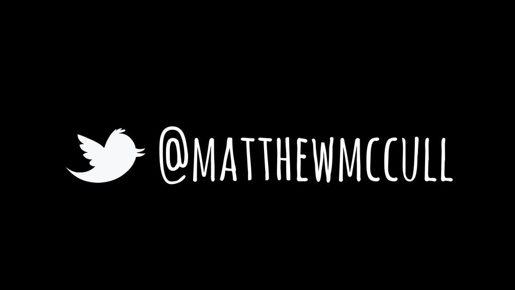@matthewmccull