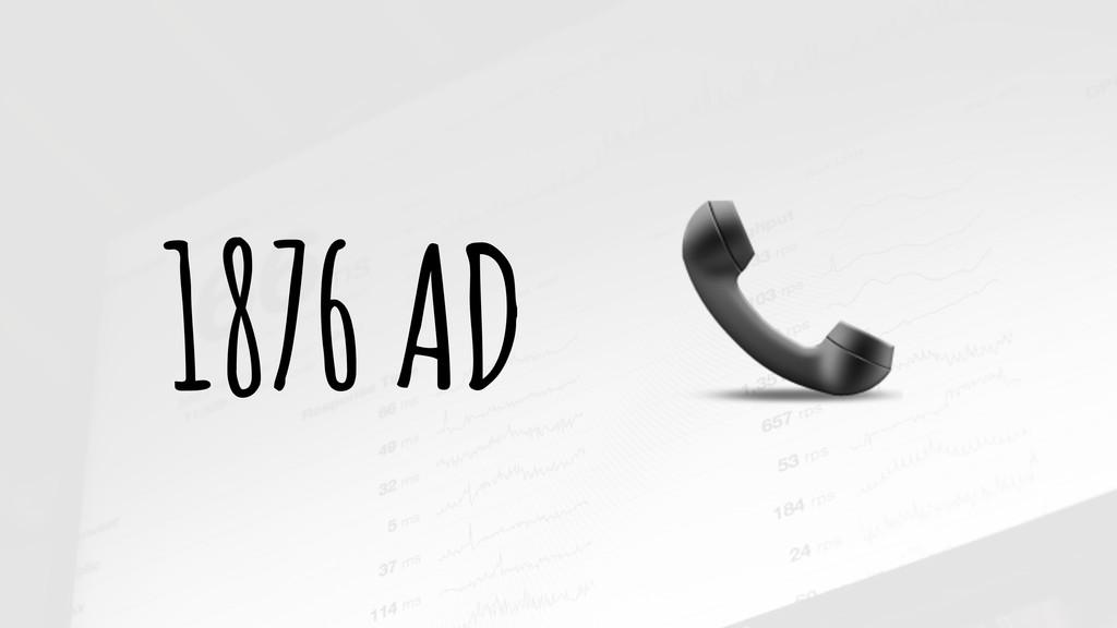 1876 AD &