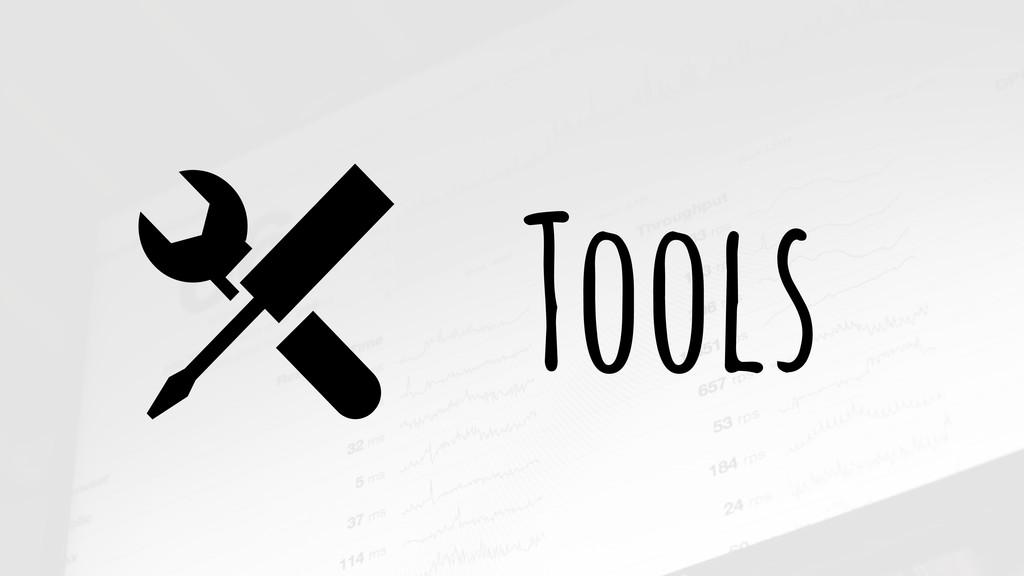 """Tools """""""
