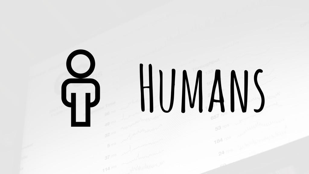 Humans #