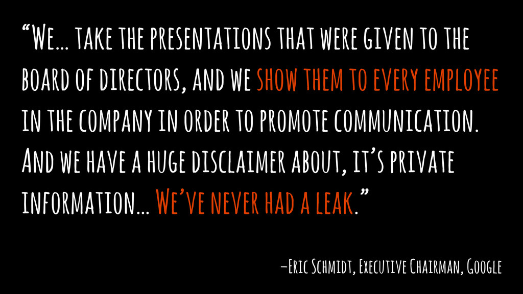 """We… take the presentations that were given to ..."