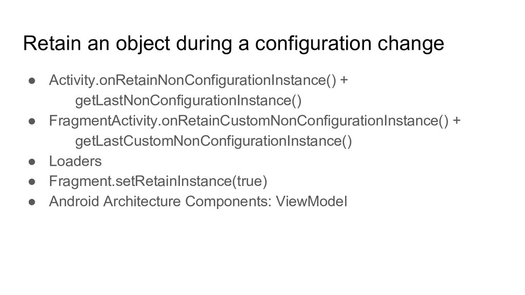 Retain an object during a configuration change ...