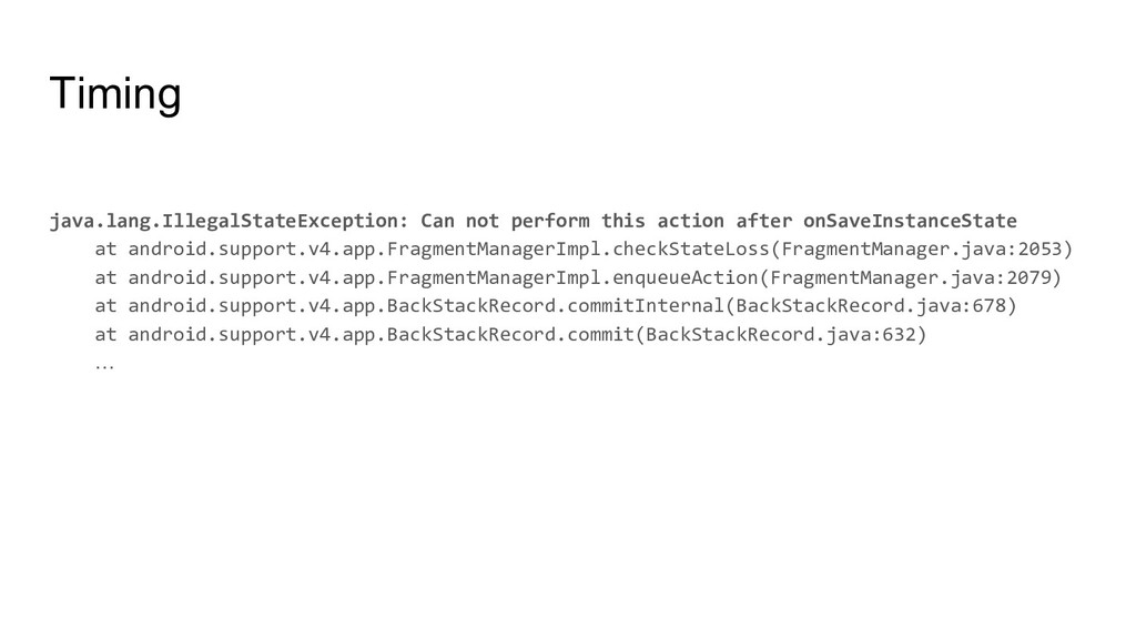 Timing java.lang.IllegalStateException: Can not...