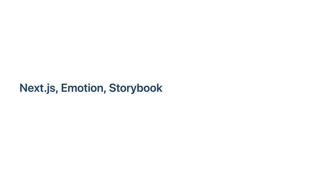 Next.js, Emotion, Storybook