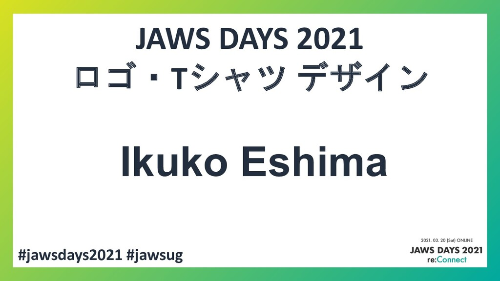#jawsdays2021 #jawsug JAWS DAYS 2021 ロゴ・Tシャツ デザ...