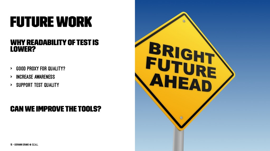 Future work Why readability of test is lower? >...