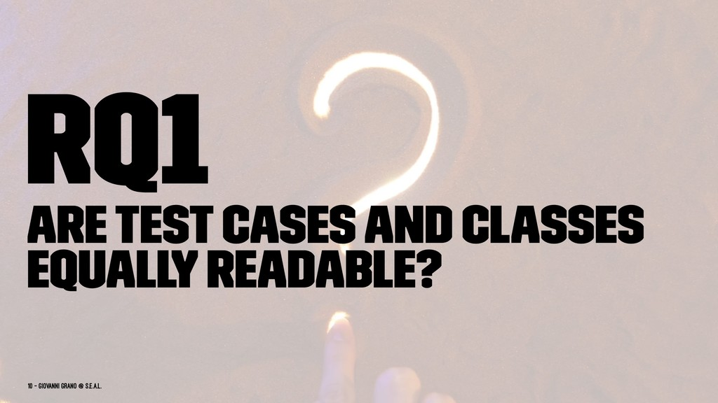 RQ1 Are test cases and classes equally readable...