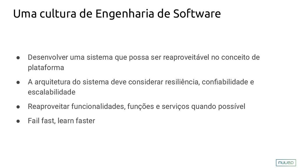 Uma cultura de Engenharia de Software ● Desenvo...