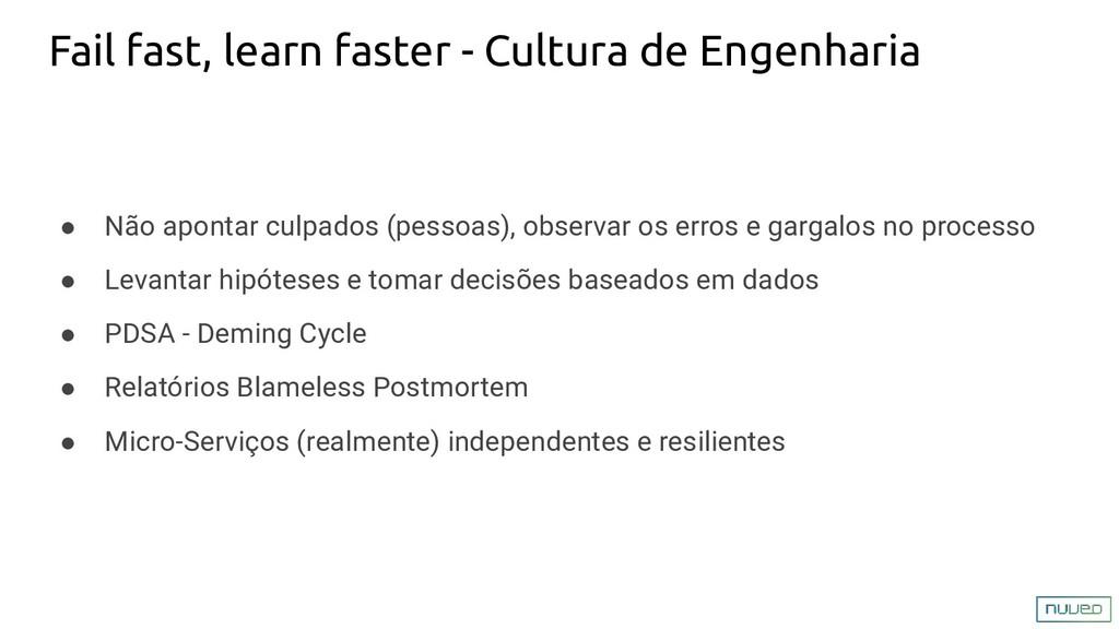 Fail fast, learn faster - Cultura de Engenharia...