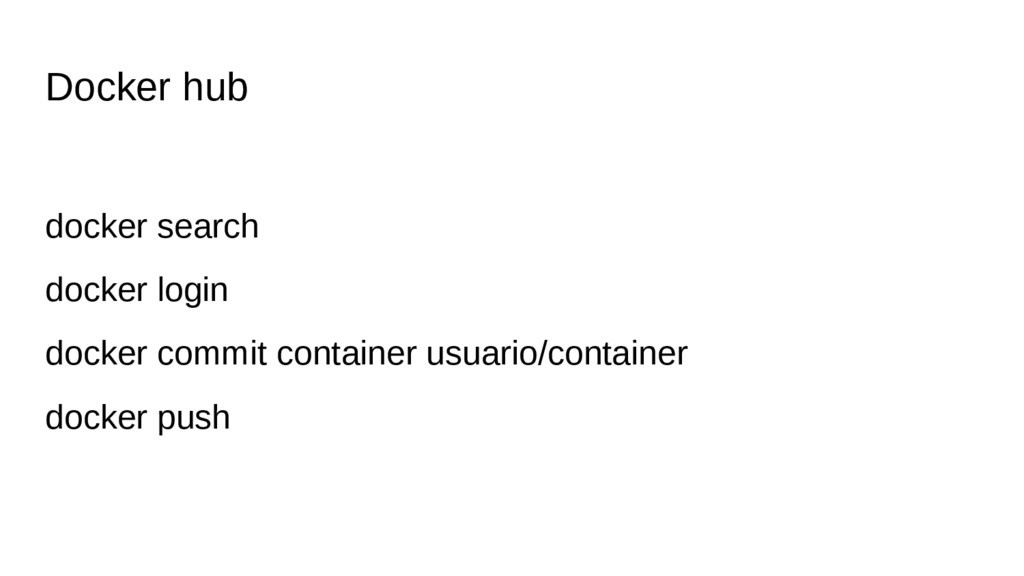 Docker hub docker search docker login docker co...