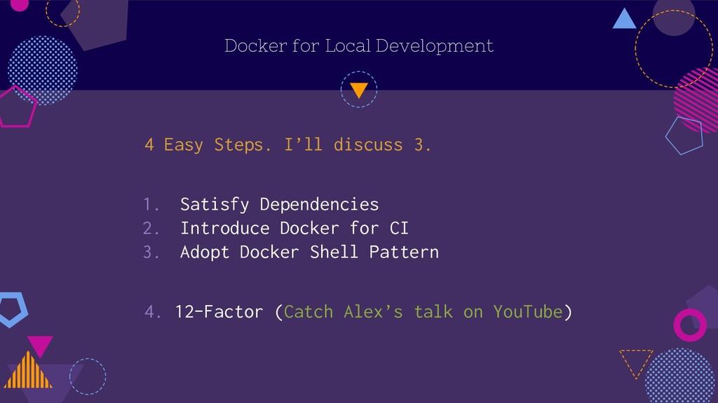 Docker for Local Development 4 Easy Steps. I'll...