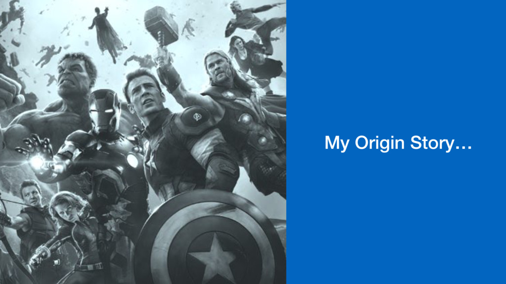 My Origin Story…