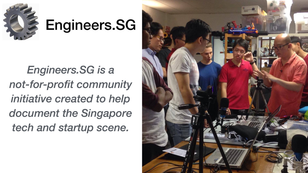 Engineers.SG Engineers.SG is a  not-for-profit...