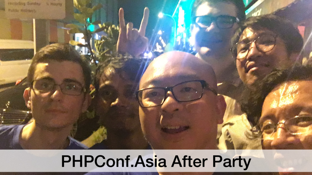 PHPConf.Asia After Party