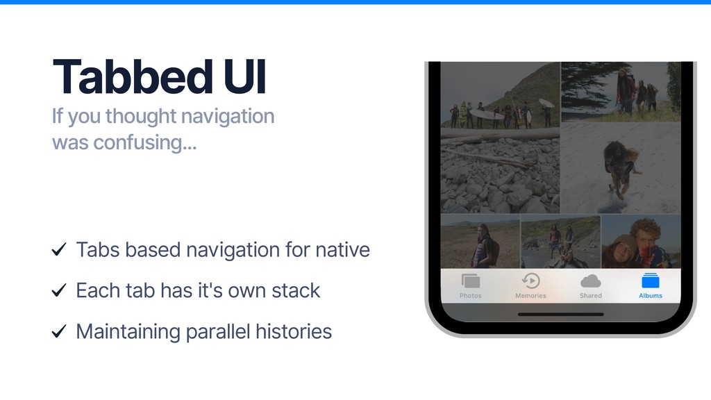 Tabs based navigation for native Each tab has i...