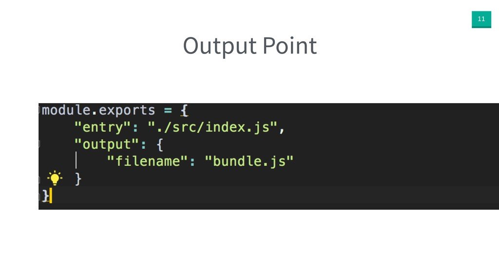 11 Output Point