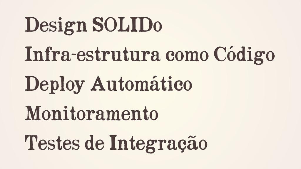 Design SOLIDo Infra-estrutura como Código Deplo...