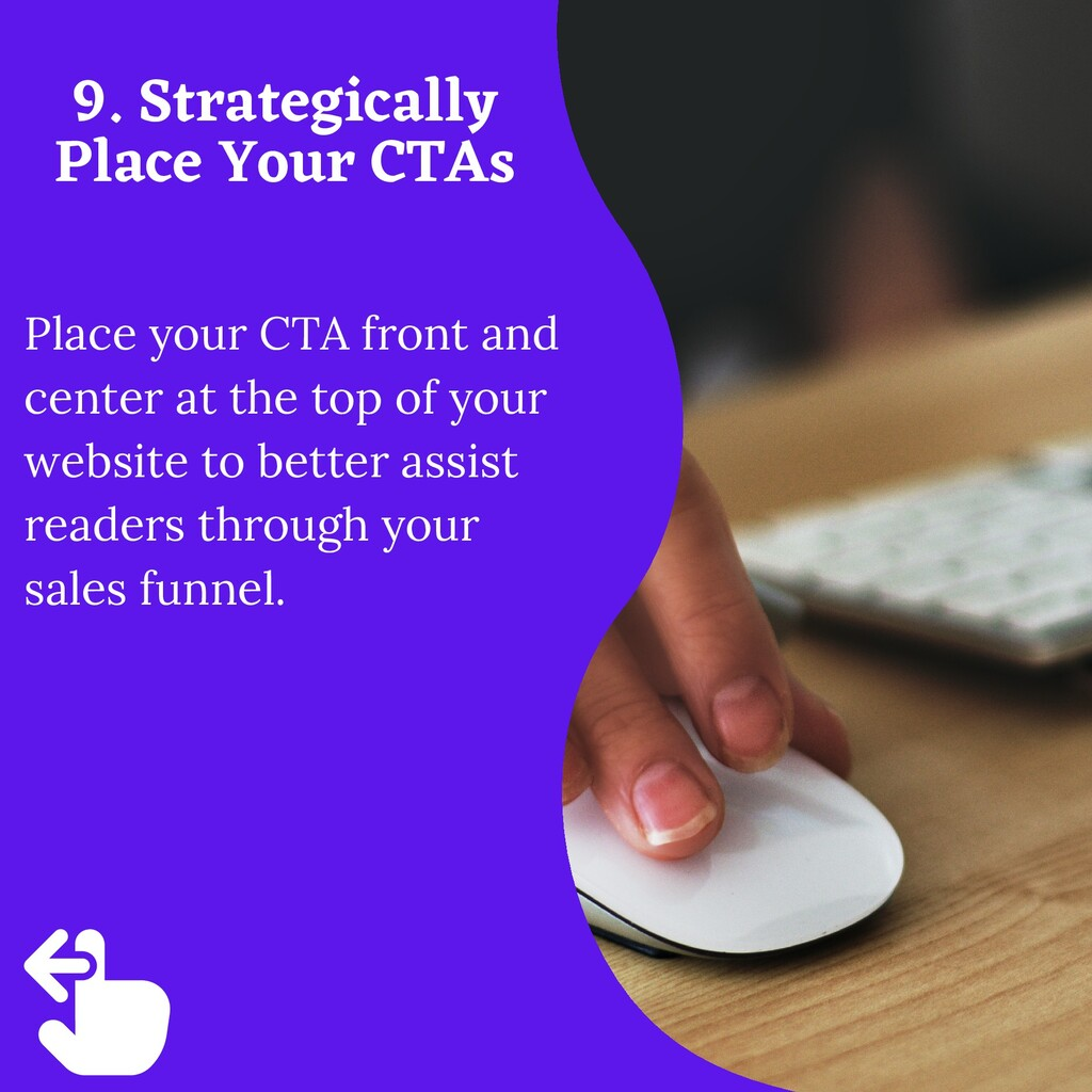 Place your CTA front and center at the top of y...