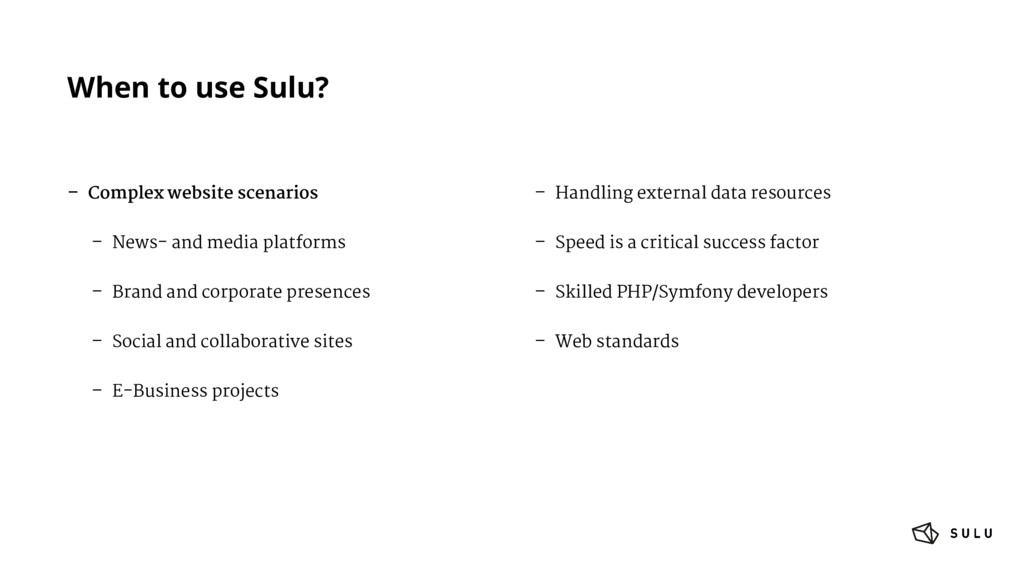 When to use Sulu? – Complex website scenarios –...