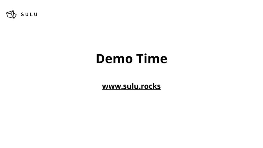 Demo Time www.sulu.rocks