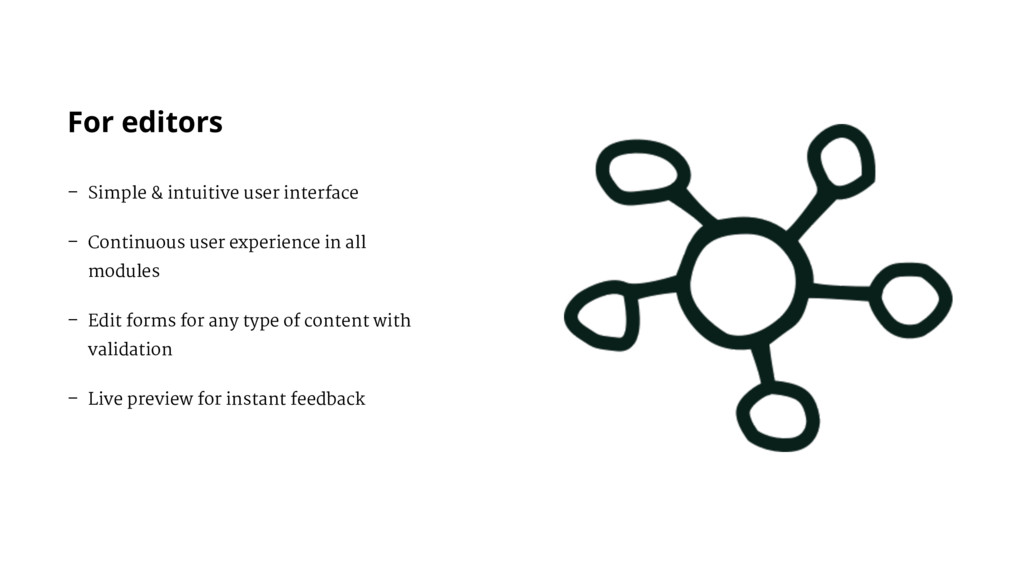 – Simple & intuitive user interface – Continuou...