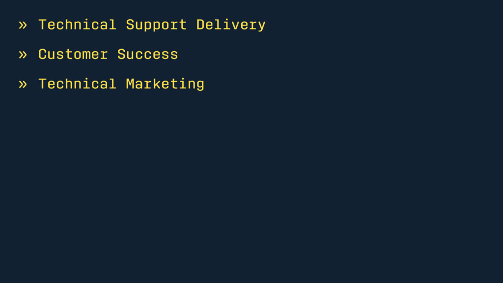 » Technical Support Delivery » Customer Success...