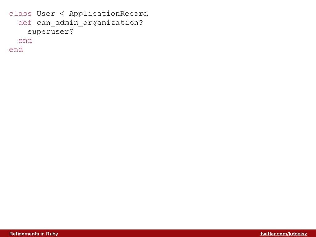 twitter.com/kddeisz Refinements in Ruby class Us...