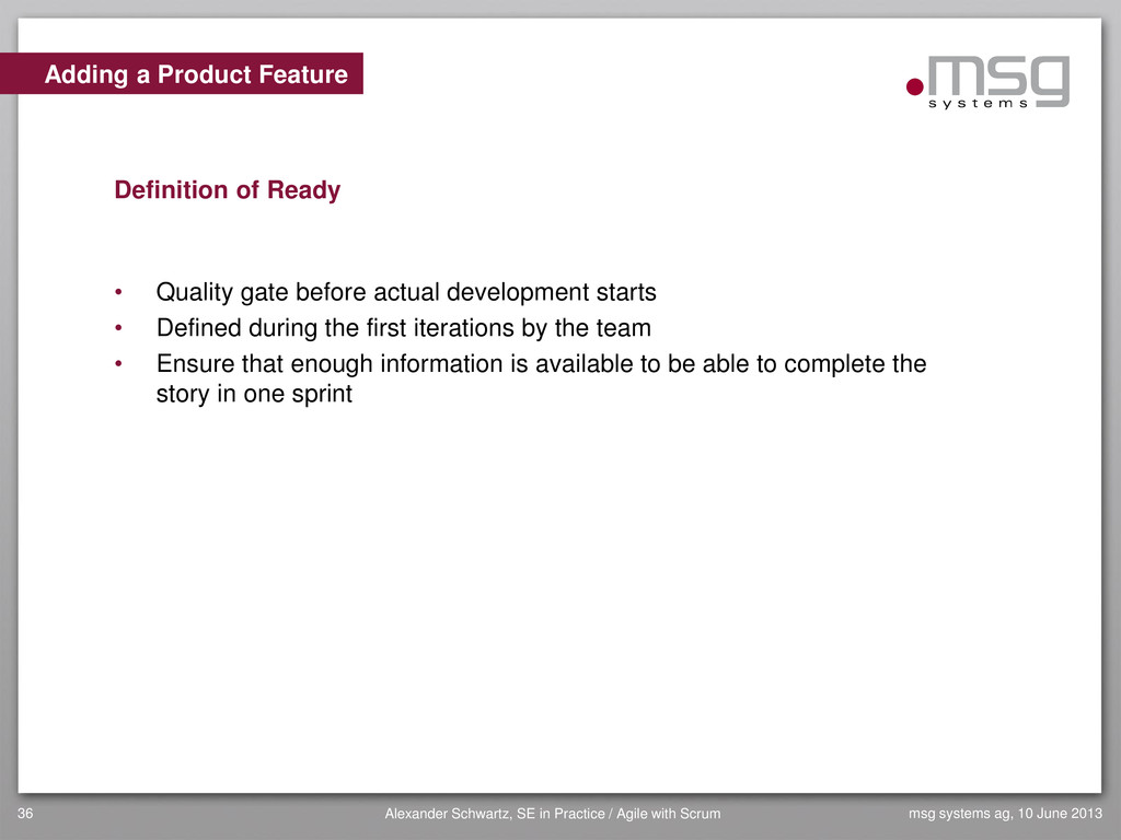Adding a Product Feature Definition of Ready • ...