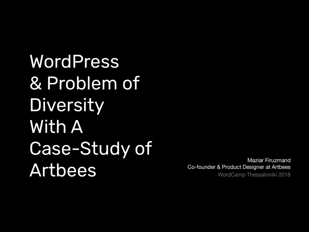 WordPress & Problem of Diversity With A Case-St...