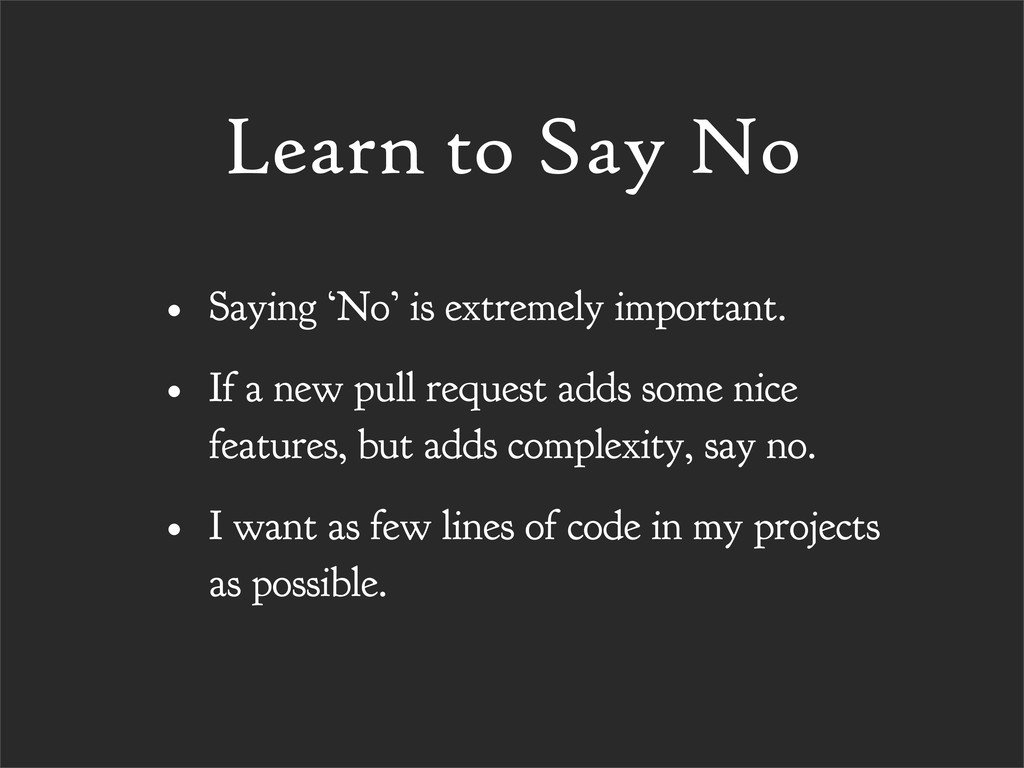 Learn to Say No • Saying 'No' is extremely impo...