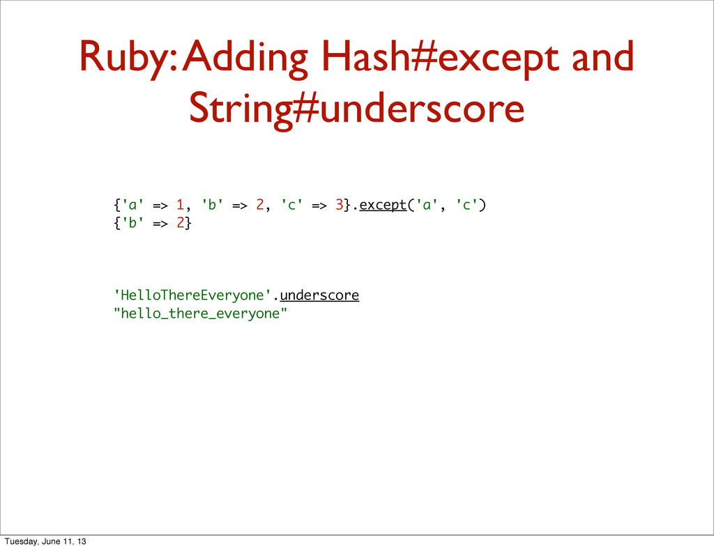Ruby: Adding Hash#except and String#underscore ...