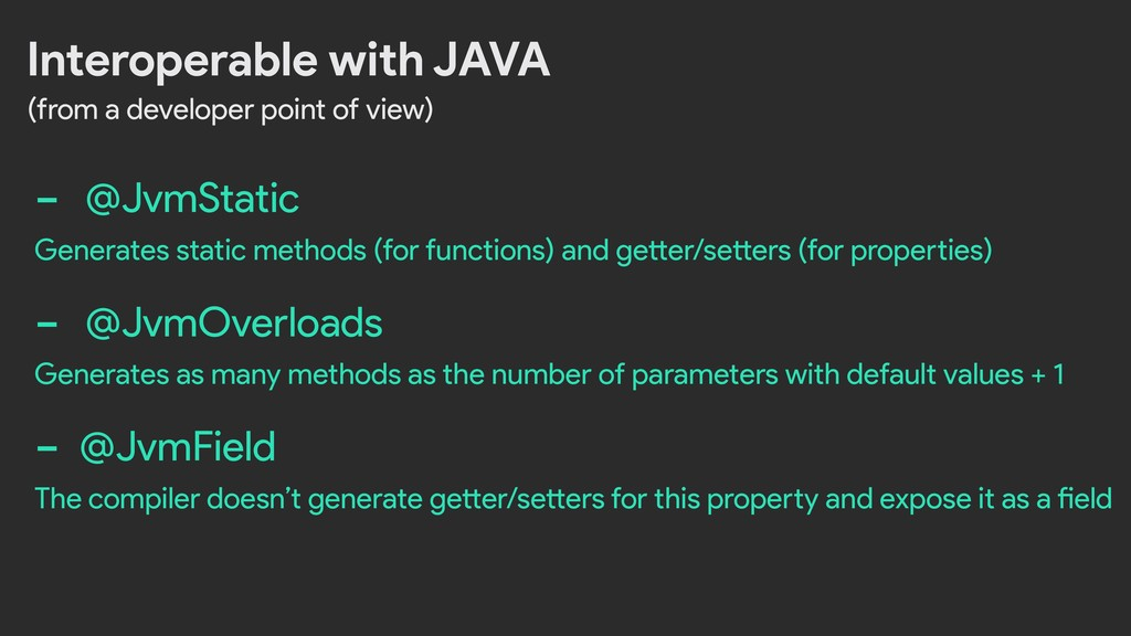 Interoperable with JAVA (from a developer point...
