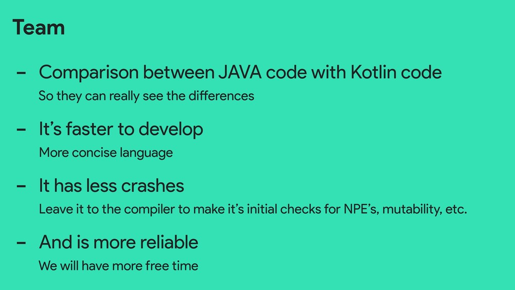 Team - Comparison between JAVA code with Kotlin...