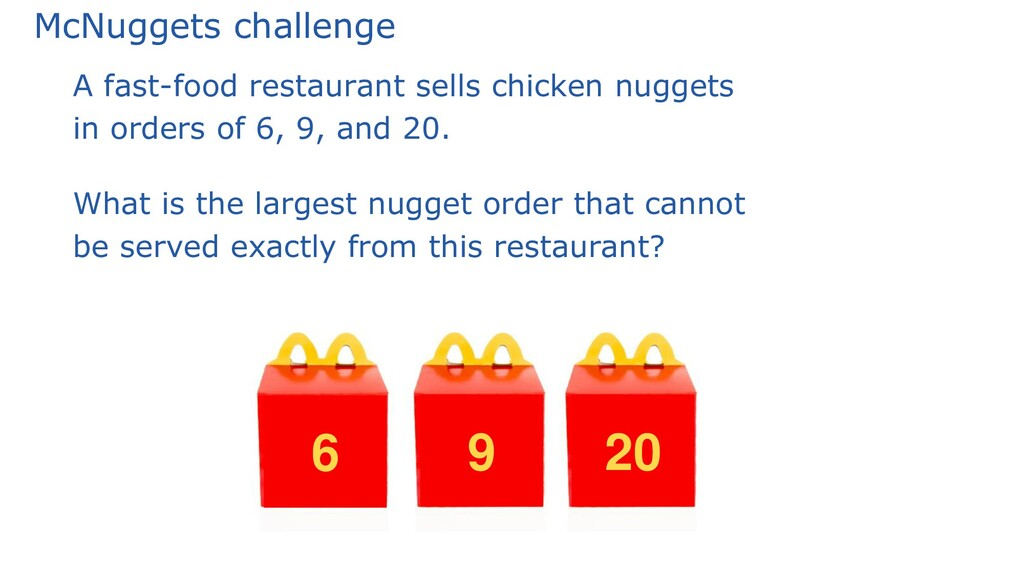McNuggets challenge A fast-food restaurant sell...