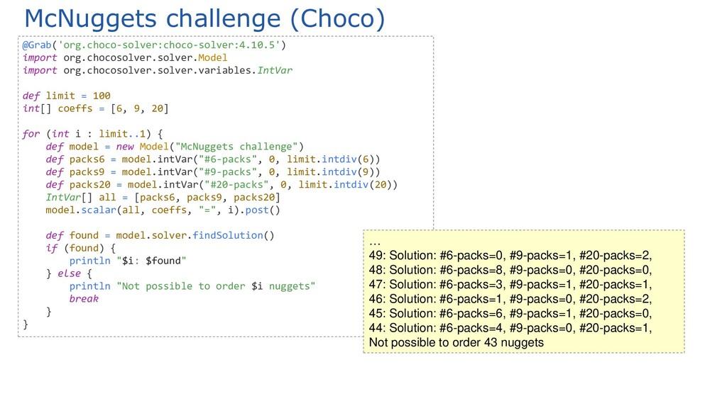 McNuggets challenge (Choco) @Grab('org.choco-so...