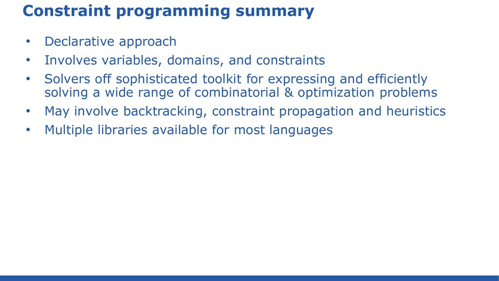 Constraint programming summary • Declarative ap...