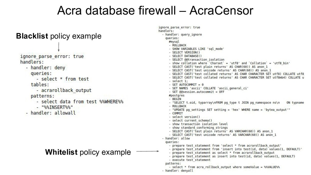 Acra database firewall – AcraCensor Blacklist p...